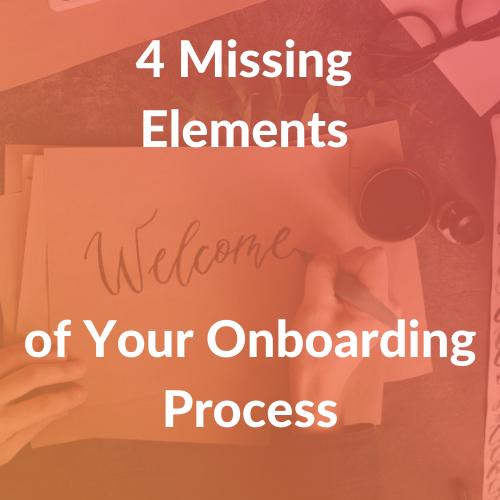 Onboarding: 4 Missing Elements