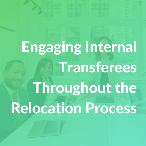 Engaging Internal Relocating Transferees