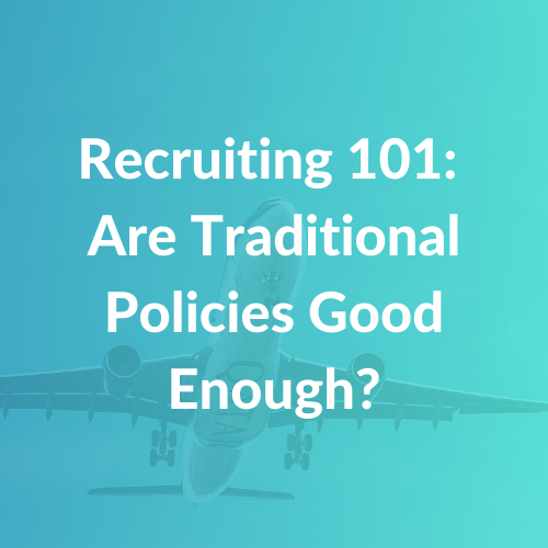 Recruiting 101 Traditional Policies