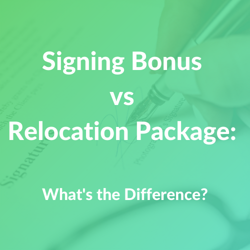 Signing Bonus vs Relocation Package Whats the Difference?