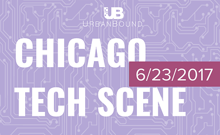 Urbanbound Chicago Technology Scene in todays news