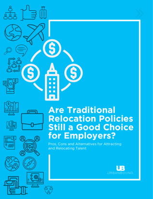 Are Traditional Relocation Policies Still a Good Choice for Employers>