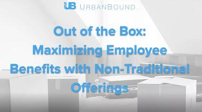 Out of the Box: Maximizing Employee Benefits with Non-Traditional Offerings