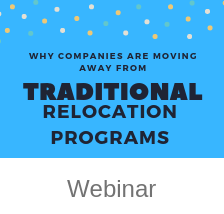 Why companies are moving away from traditional relocation programs